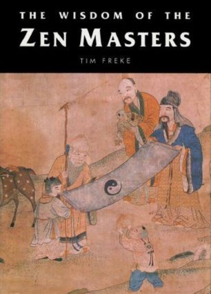the wisdom of the zen masters